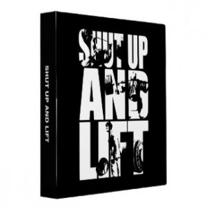 shut_up_and_lift_gym_workout_motivational_3_ring_binder-r557763c51780451a957e8541b83f7147_xz8md_8byvr_324